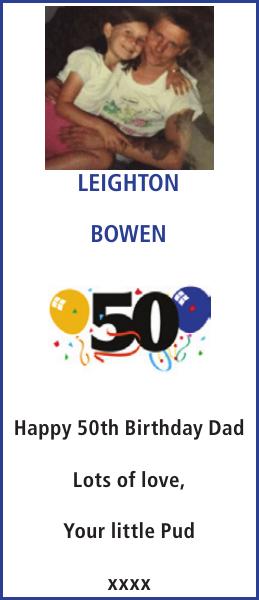 Birthday notice for LEIGHTON BOWEN