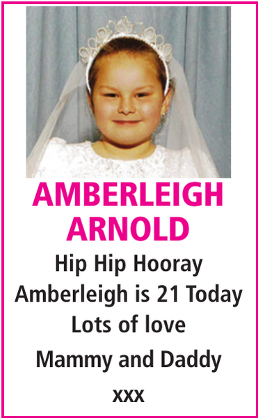 Birthday notice for AMBERLEIGH ARNOLD